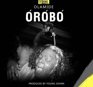 Olamide - Orobo (Prod. By Young John)